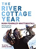 The River Cottage Year (0340828226) by Fearnley-Whittingstall, Hugh