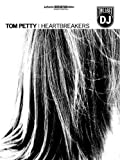 Tom Petty & The Heartbreakers -- The Last DJ: Authentic Guitar TAB by Tom Petty (2003-06-01)