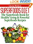 Superfoods Diet: The Superfoods Book...