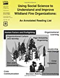 img - for Using Social Science to Understand and Improve Wildland Fire Organizations book / textbook / text book