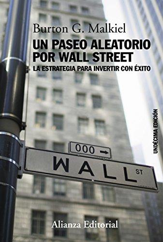 Un paseo aleatorio por Wall Street (Libros Singulares (Ls))