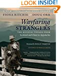 Wayfaring Strangers: The Musical Voya...