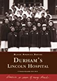 img - for Durham's Lincoln Hospital (Black America) book / textbook / text book