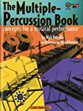 The Multiple-Percussion Book: Concepts for a Musical Performance