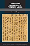 img - for Conceiving the Indian Buddhist Patriarchs in China (Studies in East Asian Buddhism) book / textbook / text book