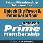 Prime Membership Information: Unlock...