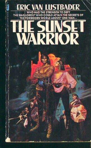 The Sunset Warrior, Eric Van Lustbader