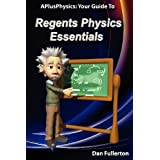 APlusPhysics: Your Guide to Regents Physics Essentials ~ Dan Fullerton