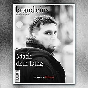 brand eins audio: Befreiung Audiomagazin