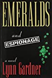 img - for Emeralds and Espionage book / textbook / text book