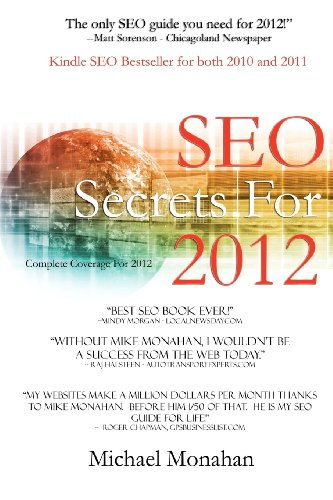 Seo Secrets For 2012: Search Engine Optimization