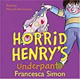 Francesca Simon Horrid Henry's Underpants
