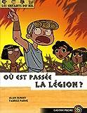 echange, troc Alain Surget, Fabrice Parme - Où est passé la légion ?