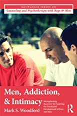 Men, Addiction, and Intimacy