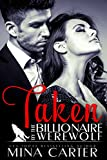 Taken by the Billionaire Werewolf: BBW Paranormal Bad Boy Billionaire Werewolf Romance