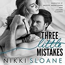 Three Little Mistakes: The Blindfold Club, Book 3 Audiobook by Nikki Sloane Narrated by Muffy Newtown, Jason Clarke