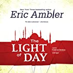 The Light of Day: Arthur Simpson, Book 1 (       UNABRIDGED) by Eric Ambler Narrated by Frederick Davidson