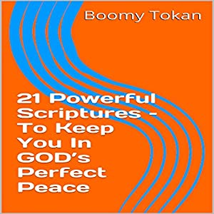21 Powerful Scriptures - to Keep You in God's Perfect Peace Audiobook