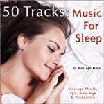50 Tracks: Music for Sleep (Massage M...