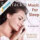 50 Tracks: Music for Sleep (Massage Music, Spa, New Age & Relaxation)