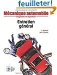M�canique automobile : Entretien g�n�...