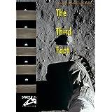 The Third Foot (An Interview with Buzz Aldrin) ~ Buzz Aldrin