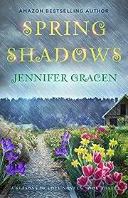 Spring Shadows (Seasons of Love Series Book 3)
