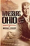 Image of Winesburg, Ohio Sherwood Anderson:Introduction, Notes   & Lessons by Michael Segedy