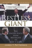Restless Giant: The United States from Watergate to Bush v. Gore (Oxford History of the United States)
