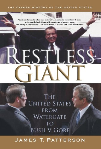 Restless Giant: The United States from Watergate to Bush...