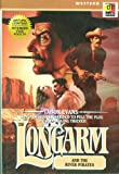 Longarm and the River Pirates (Western Action Series)