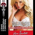 The Blonde Next Door: FFM Threesome Sex with a Stranger | Aria Scarlett