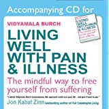 A CD to Accompany 'Living Well with Pain and Illness'by Vidyamala Burch