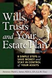 Wills, Trusts and Your Estate Plan