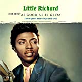 Just About As Good As It Gets! Little Richard