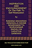 Inspiration and Encouragement on the Path to Self Realization