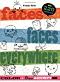 Faces, Faces Everywhere: Color & Draw Activity Book