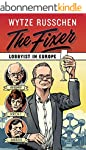 The Fixer: Lobbyist in Europe (Englis...