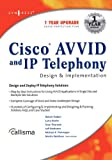 img - for Cisco AVVID and IP Telephony Design and Implementation book / textbook / text book
