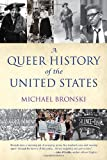 img - for A Queer History of the United States (ReVisioning American History) book / textbook / text book