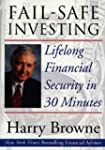 Fail-Safe Investing: Lifelong Financi...