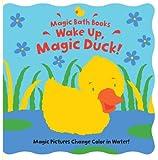 Wake Up, Magic Duck! (Magic Bath Books)