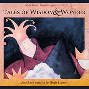 Tales of Wisdom and Wonder Audiobook