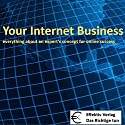 Your Internet Business: Everything about an expert's concept for online success (       UNABRIDGED) by Henning Glaser Narrated by Henning Glaser