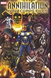 img - for Annihilation Nova Corps Files book / textbook / text book