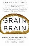 Grain Brain: The Surprising Truth abo…