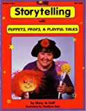 Storytelling With Puppets, Preps & Playful Tales