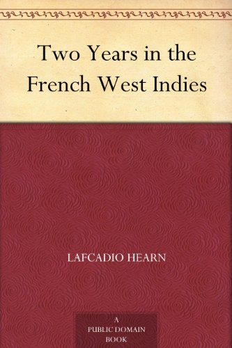 two-years-in-the-french-west-indies-english-edition