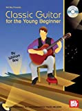 Mel Bay Classic Guitar for the Young Beginner