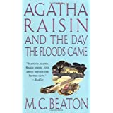 Agatha Raisin and the Day the Floods Came (Agatha Raisin Mysteries, No. 12) ~ M. C. Beaton